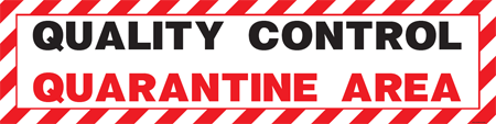 Quality Control Quarantine Area Signs & Banners_SKU-6646